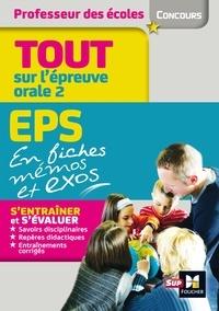 Admission oral 2 : EPS et connaissance du système éducatif en fiches mémos- Concours enseignement - Eric Tisserand |