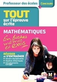 Eric Tisserand et Catherine Millécamps - Concours professeur des écoles - Tout sur l'épreuve écrite Français et Mathématiques en fiches mémos et exos.