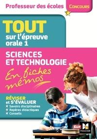 Eric Tisserand - Concours professeur des écoles - Tout sur l'épreuve orale 1 : sciences et technologie en fiches mémos.