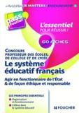 Eric Tisserand - Le système éducatif français - Agir en fonctionnaire de l'Etat & de façon éthique et responsable.