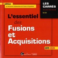 Eric Tort - L'essentiel des Fusions et Acquisitions.