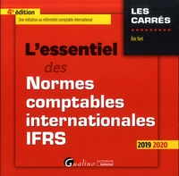 Eric Tort - L'essentiel des normes comptables internationales IFRS.
