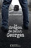 Eric Tournaire - Le dragon de Saint-Georges.