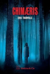 Eric Tourville - Chimaeris.