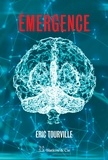 Eric Tourville - Émergence - Récit de science-fiction.