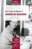 Eric Touya de Marenne - Simone de Beauvoir - Le combat au féminin.
