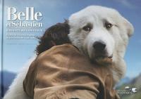 Deedr.fr Belle et Sébastien, l'aventure continue - Le livre collector du film Image