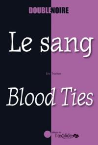 Eric Trochon - Le sang.