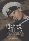 Eric Troncy - Pierre et Gilles - Sailors & Sea.
