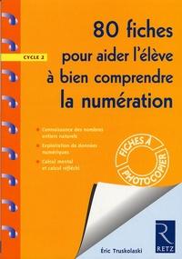 80 fiches pour aider lélève à bien comprendre la numération - Cycle 2.pdf