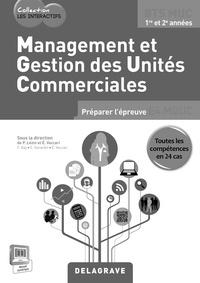 Eric Vaccari et Pascal Lézin - Management et gestion des unités commerciales, BTS muc - Livre du professeur. 1 Cédérom