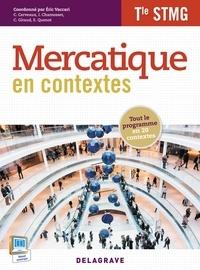 Eric Vaccari - Mercatique en contextes Tle STMG.