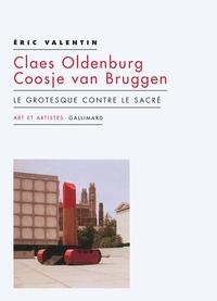 Corridashivernales.be Claes Oldenburg ; Coosje van Bruggen - Le grotesque contre le sacré Image