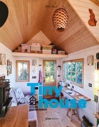 Eric Valz - Tiny House - Vivre autrement.