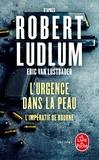 Eric Van Lustbader - L'urgence dans la peau - L'impératif de Bourne.