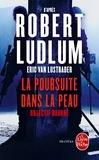 Eric Van Lustbader - La poursuite dans la peau - Objectif Bourne.