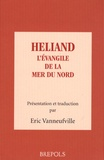 Eric Vanneufville - Heliand - L'Evangile de la mer du Nord.