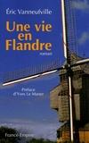 Eric Vanneufville - Une vie en Flandre 1883-1951.