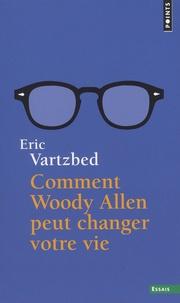 Alixetmika.fr Comment Woody Allen peut changer votre vie Image