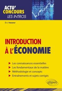 Eric Vasseur - Introduction à l'économie.