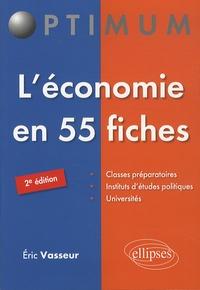 Eric Vasseur - L'économie en 55 fiches.