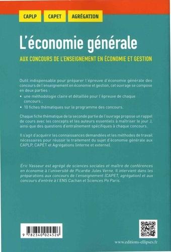 L'économie générale aux concours de l'enseignement en économie et gestion. CAPLP, CAPET, Agrégation