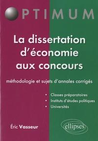La dissertation déconomie aux concours - Méthodologie & sujets dannales corrigés.pdf
