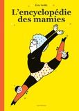 Eric Veillé - L'encyclopédie des mamies.