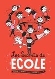 Eric Veillé - Les secrets de l'école - Où vont les maîtresses après le coucher du soleil ?.