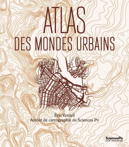 Eric Verdeil et  L'Atelier de cartographie - Atlas des mondes urbains.