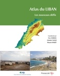 Eric Verdeil et Ghaleb Faour - Atlas du Liban - Les nouveaux défis.