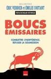 Eric Verdier - Boucs émissaires - Combattre l'indifférence, refuser la soumission.