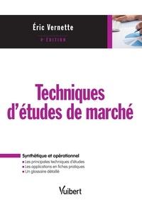 Eric Vernette - Techniques d'étude de marché.