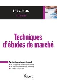 Eric Vernette - Techniques d'études de marché.