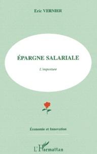 Eric Vernier - Epargne salariale - L'imposture.