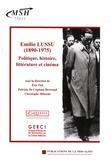 Eric Vial et Patrizia De Capitani Bertrand - Emilio Lussu (1890-1975) - Politique, histoire, littérature et cinéma.