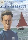 Eric Vibart - Alain Gerbault : Un nom, une légende.