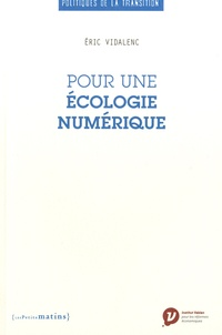 Eric Vidalenc - Pour une écologie numérique.