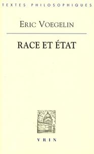 Eric Voegelin - Race et Etat.