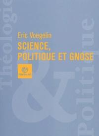 Accentsonline.fr Science, politique et gnose Image