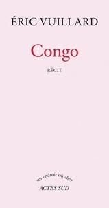 Eric Vuillard - Congo.
