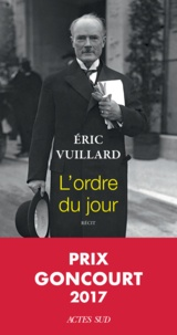 L'ordre du jour - Eric Vuillard - Format PDF - 9782330081188 - 12,99 €