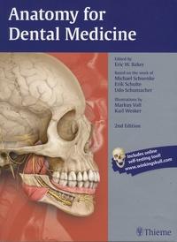Eric-W Baker et Michael Schuenke - Anatomy for Dental Medicine.