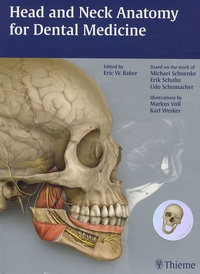 Eric-W Baker - Head and Neck Anatomy for Dental Medicine.