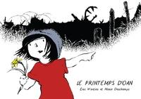 Eric Wantiez et Marie Deschamps - Le printemps d'Oan.