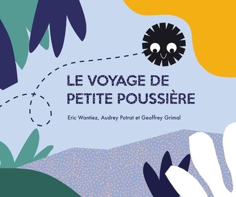 Le voyage de Petite Poussière