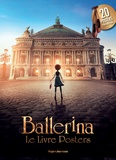 Eric Warin - Ballerina, le livre posters - 20 posters issus du film.
