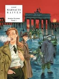 Eric Warnauts et Guy Raives - Après-Guerre Tome 1 : L'espoir.