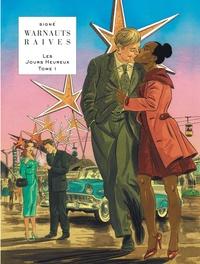 Eric Warnauts et  Raives - Les Jours Heureux Tome 1 : Expo 58.