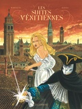Eric Warnauts et  Raives - Les Suites vénitiennes Intégrale 3 : .